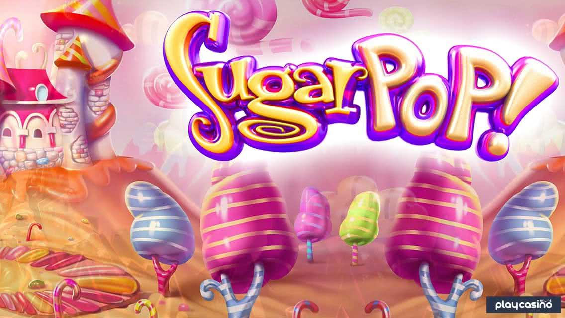 Sugar Pop Slot by BetSoft